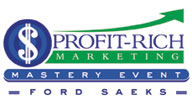 Profit Rich Marketing Event to Find, Attract and Keep Your Customers