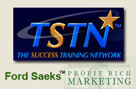 "THE SUCCESS TRAINING NETWORK Launches ""Profit-Rich Marketing"" With Host Ford Saeks"