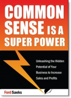 Common Sense is a Super Power by Ford Saeks