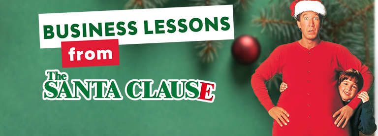 5 Business Lessons from The Santa Clause
