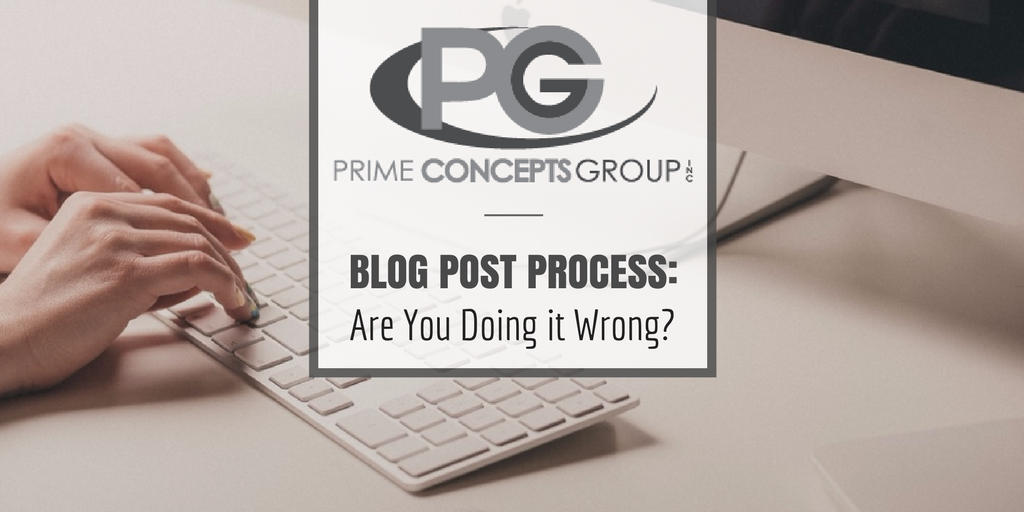 Blog Post Process_Prime Concepts Group