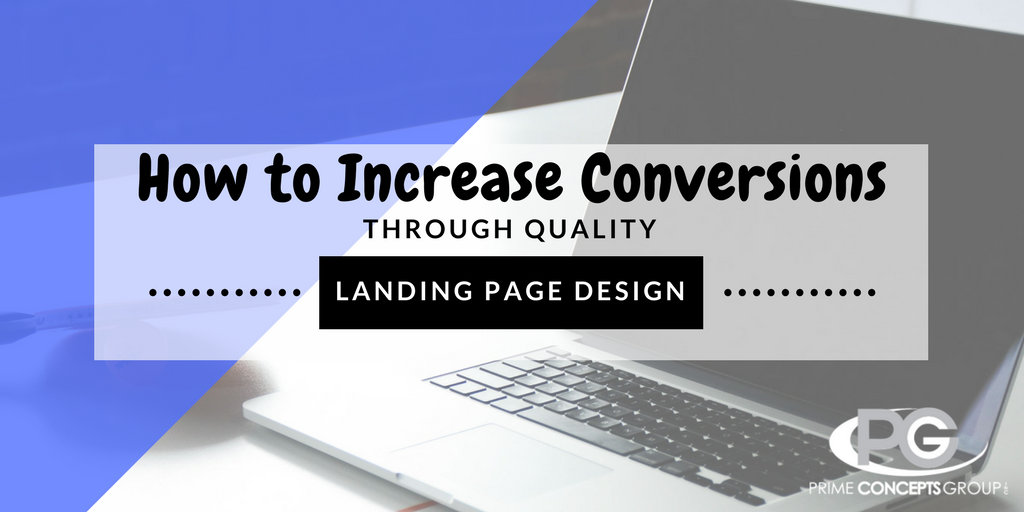 How to Increase Conversions through Quality Landing Page Design